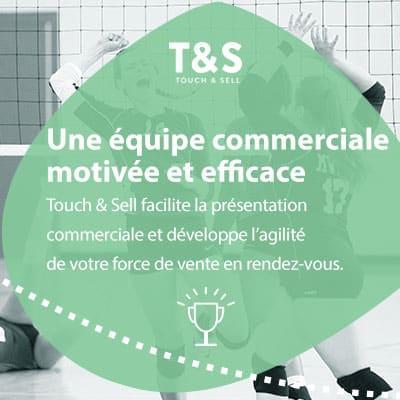 Touch & Sell facilite la présentation commerciale et développe l'agilité de vos forces de ventes en rendez-vous.